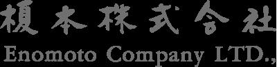 Enomoto Company Ltd.